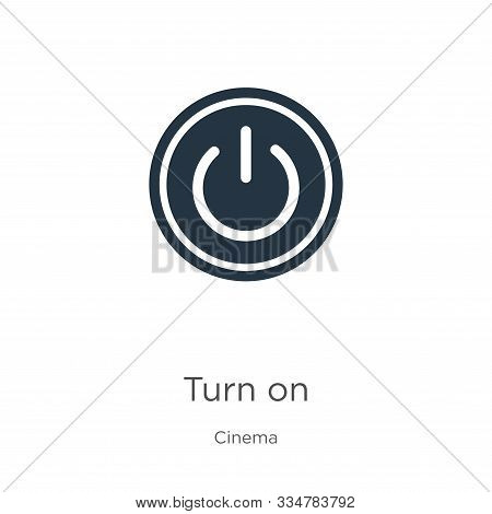 Turn On Icon Vector. Trendy Flat Turn On Icon From Cinema Collection Isolated On White Background. V