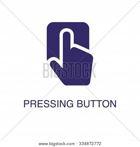 Pressing Button Element In Flat Simple Style On White Background. Pressing Button Icon, With Text Na