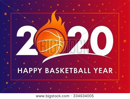 Happy Basketball Year 2020 Text With Ball In Flame On Orange Background. Merry Christmas Vector Illu