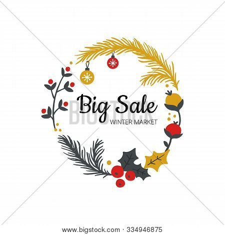 Stylish Hand-drawn Winter Sell-out Banner. Vector Illustration On Christmas Theme With Branches, Bal