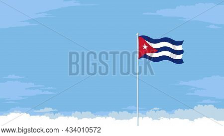 Detailed Flat Vector Illustration Of A Flying Flag Of Cuba In Front Of A Cloudy Sky Background. Room
