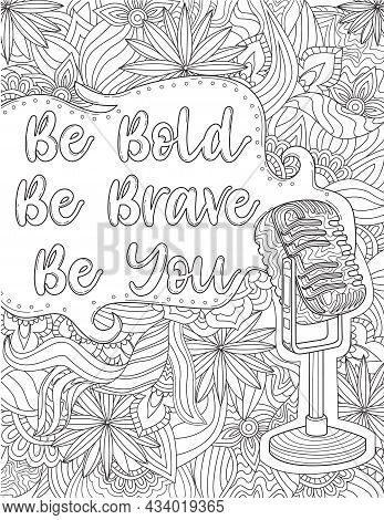 Classic Old Microphone With Speech Bubble With Message Be Bold Be Brave Be You. Voice Amplifier With
