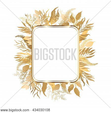 Gold Frame With Gold Leaves. Illustrations With A Wreath Of Autumn Branches On A White Background. W