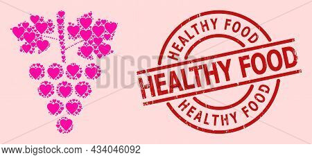 Scratched Healthy Food Seal, And Pink Love Heart Mosaic For Grapes Bunch. Red Round Seal Has Healthy
