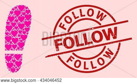 Grunge Follow Badge, And Pink Love Heart Collage For Human Foot Print. Red Round Seal Includes Follo