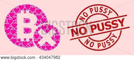 Textured No Pussy Badge, And Pink Love Heart Collage For Reject Bitcoin. Red Round Badge Includes No