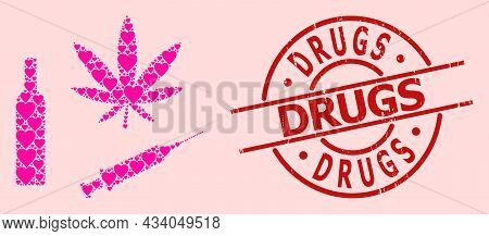 Scratched Drugs Seal, And Pink Love Heart Collage For Narcotic Drugs. Red Round Stamp Seal Contains