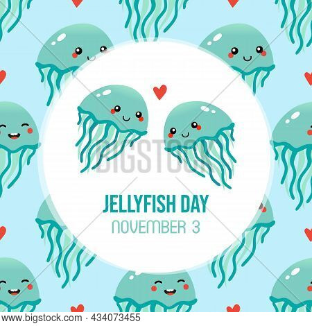 World Jellyfish Day Greeting Card, Illustration With Cute Cartoon Style Couple Of Jellyfish Characte