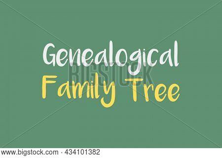 Genealogical Family Tree Typography Design. Typographic Concept