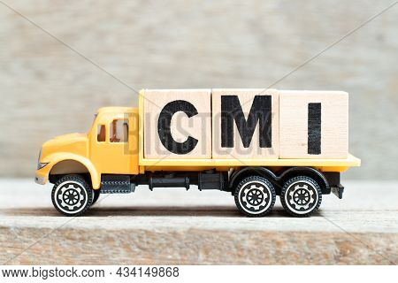Toy Truck Hold Alphabet Letter Block In Word Cmi (abbreviation Of Cost Management Index, Co-managed