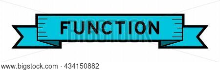 Ribbon Label Banner With Word Function In Blue Color On White Background