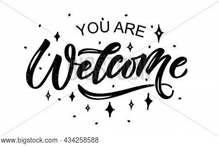 Welcome Handwritten Poster On Background. Hand Sketched Welcome Lettering Typography. Welcome Letter