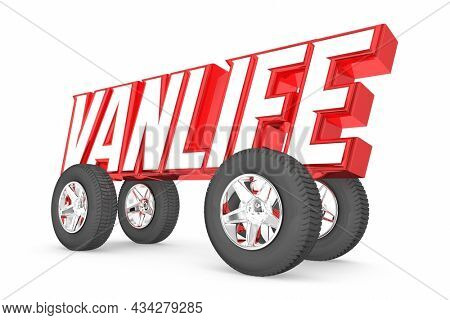 VanLife Travel Living on Road in Vehicle Trend Mobile Adventure Experience Word Wheels 3d Illustration