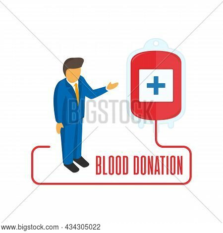 Vector Illustration Of Blood Donation In Flat Style. Blood Donation Bag With Tube, Text And Donor. T