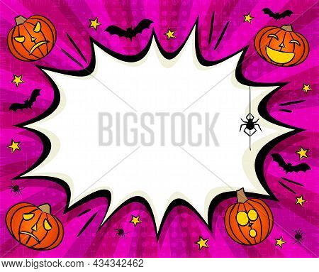 Comic Halloween Frame With Pumpkins, Stars, Bats And Spiders. Bright Template With Explosion For A P