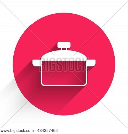 White Cooking Pot Icon Isolated With Long Shadow. Boil Or Stew Food Symbol. Red Circle Button. Vecto