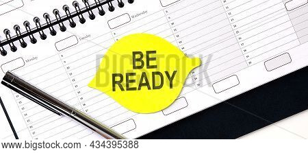 Text Be Ready On The Yellow Sticker On Planning