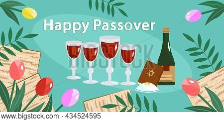 Happy Passover Card. Jewish Holiday Passover. Wine And Four Glasses With Wine, Matzo, Seder, Flowers