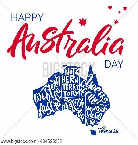 Happy Australia Day Lettering. Silhouette Of The Map Of Australia With Hand-written Names Of States