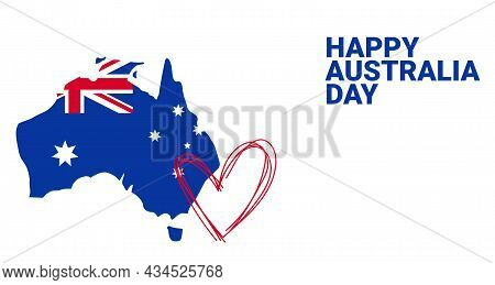 Happy Australia Day Banner. Map Of Australia With Flag And Heart.