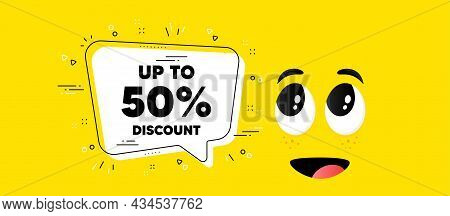 Up To 50 Percent Discount. Cartoon Face Chat Bubble Background. Sale Offer Price Sign. Special Offer