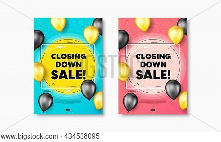 Closing Down Sale. Flyer Posters With Realistic Balloons Cover. Special Offer Price Sign. Advertisin
