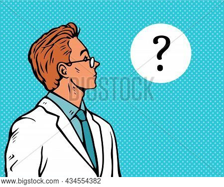 A Scientist Or A Physician Pondered The Question