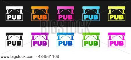 Set Street Signboard With Inscription Pub Icon Isolated On Black And White Background. Suitable For