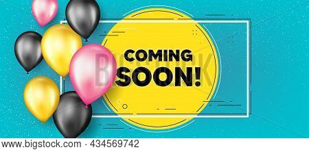 Coming Soon Text. Balloons Frame Promotion Banner. Promotion Banner Sign. New Product Release Symbol