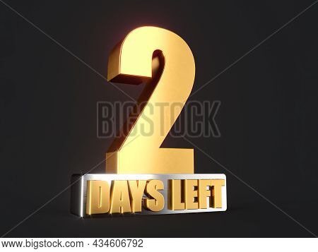Two Days Left Only 2 Days Left Design Template Countdown Left Days Banner. Count Time Sale. Nine, Ei