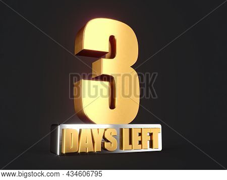 Three Days Left Only 3 Days Left Design Template Countdown Left Days Banner. Count Time Sale. Nine,