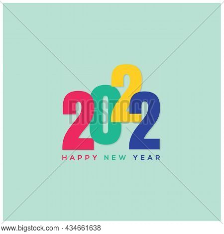 2022. Colorful 2022 Text. 2022 Happy New Year. 2022 Design Similar For Greetings, Invitations, Banne