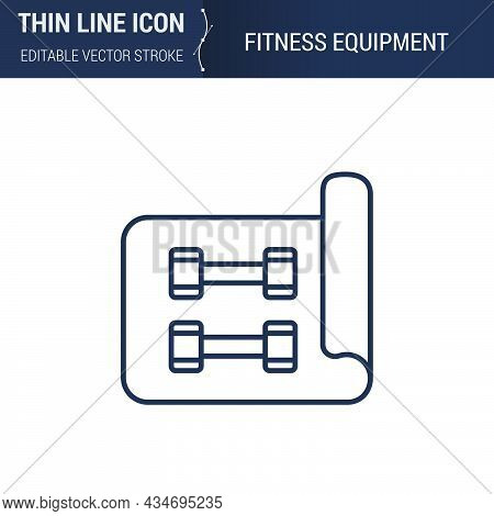 Symbol Of Fitness Equipment Thin Line Icon Of Sport And Fitness. Stroke Pictogram Graphic Suitable F