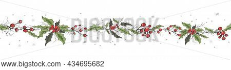 Seamless Frame, Border Of Winter Holly Flowers, Branches. Hand-drawn Sketch, Drawing In A Realistic