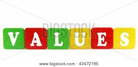 Values - Isolated Text In Wooden Building Blocks