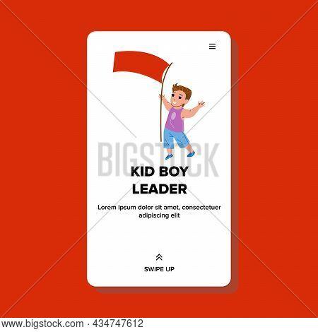 Kid Boy Leader With Flag In Kindergarten Vector. Cheerful Preschooler Child Leader Leading Team In S