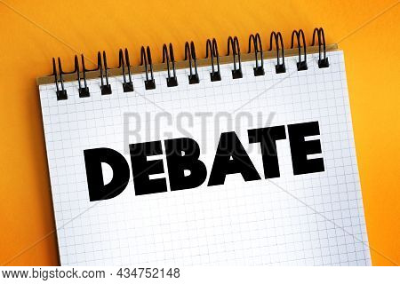 Debate - Text On Notepad, Concept Background