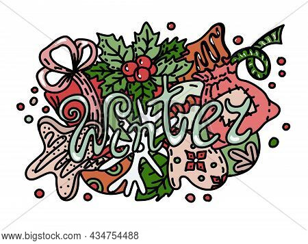 Banner In Christmas Style. Hand Lettering In Doodle Style. Winter. Christmas. Holiday Objects And Sy