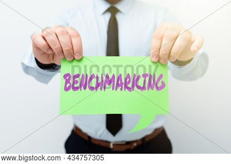 Text Caption Presenting Benchmarking. Business Idea Evaluate Something By Comparison With Standard O