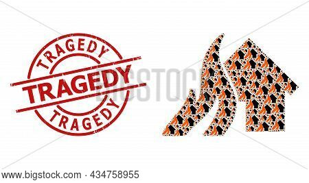 Red Round Stamp Seal Includes Tragedy Text Inside Circle. Vector Burn House Collage Is Organized Of