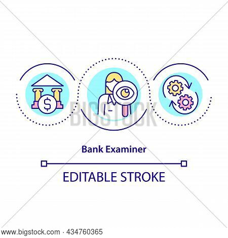 Bank Examiner Concept Icon. Checking Legality Of Banking Operations. Banking Systems Supervision Pro