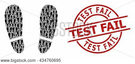 Red Round Stamp Seal Includes Test Fail Text Inside Circle. Vector Human Footprints Collage Is Done