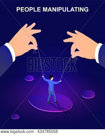 Hands Controlling Business Puppet On Strings. Concept Of Of Exploitation, Domination, Control And Ma
