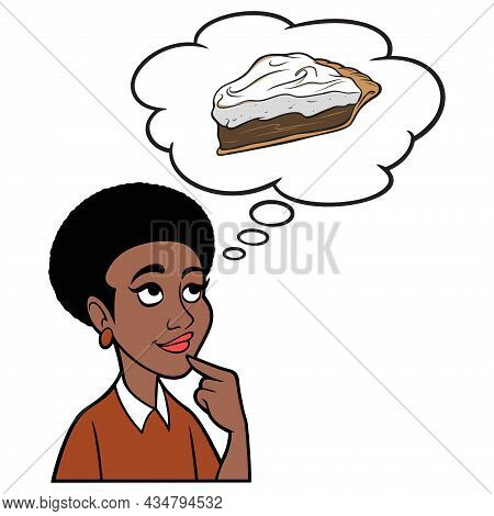 Woman Thinking About Chocolate Pie - A Cartoon Illustration Of A Woman Thinking About A Slice Of Cho