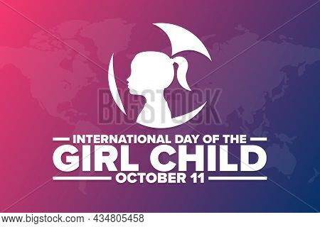 International Day Of The Girl Child. October 11. Holiday Concept. Template For Background, Banner, C