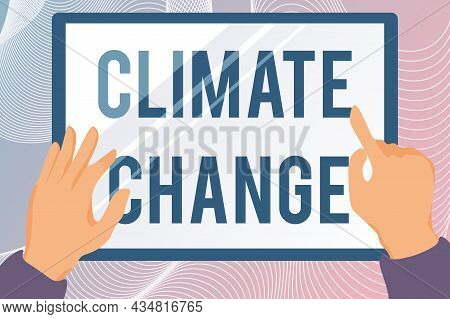 Writing Displaying Text Climate Change. Word Written On Change In The Expected Pattern Of Average We