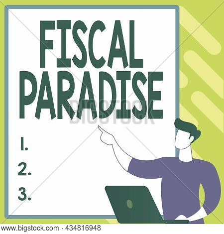 Hand Writing Sign Fiscal Paradise. Business Approach The Waste Of Public Money Is A Great Concern To