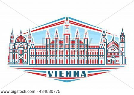 Vector Illustration Of Vienna, Horizontal Poster With Linear Design Historic Vienna City Scape On Da