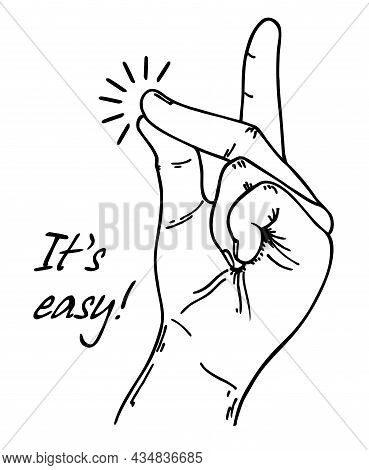 Easy Gesture. Snapping Finger Magic Gesture Sketch Drawing. Vector Success Quotes For Banner Or Card