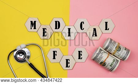 Healthcare Costs And Fees Concept.